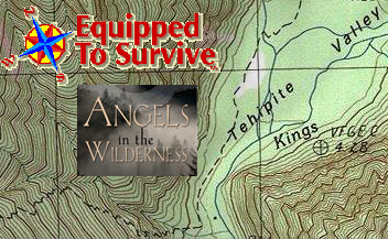 [Equipped To Survive/Angels in the Wilderness]