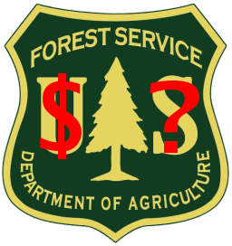 [Forest service logo, overlayed with dollar sign and querstion mark.]