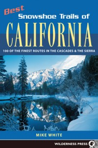 [Book: Best Snowshoe Trails of California]